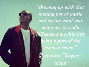 "Sherwinn ""Dupes"" Brice | Small Island Man's Music Has Worldwide Appeal - dHarmic Evolution Podcast"